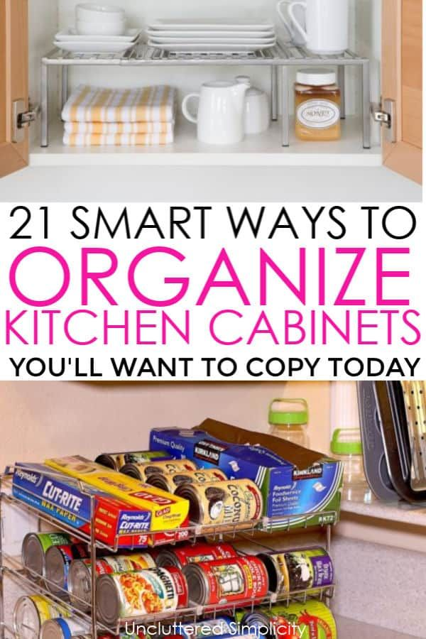21 Ways To Organize Kitchen Cabinets You'll Kick Yourself For Not Knowing #cabinetorganization