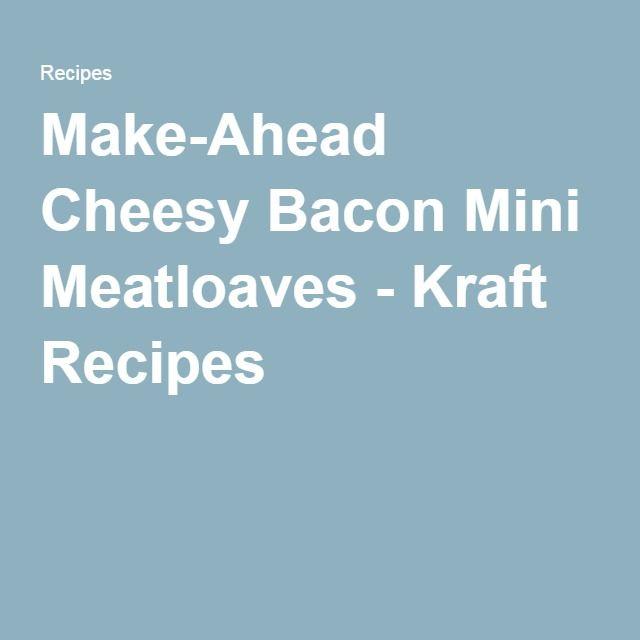 recipe: kraft mini meatloaf bacon [22]