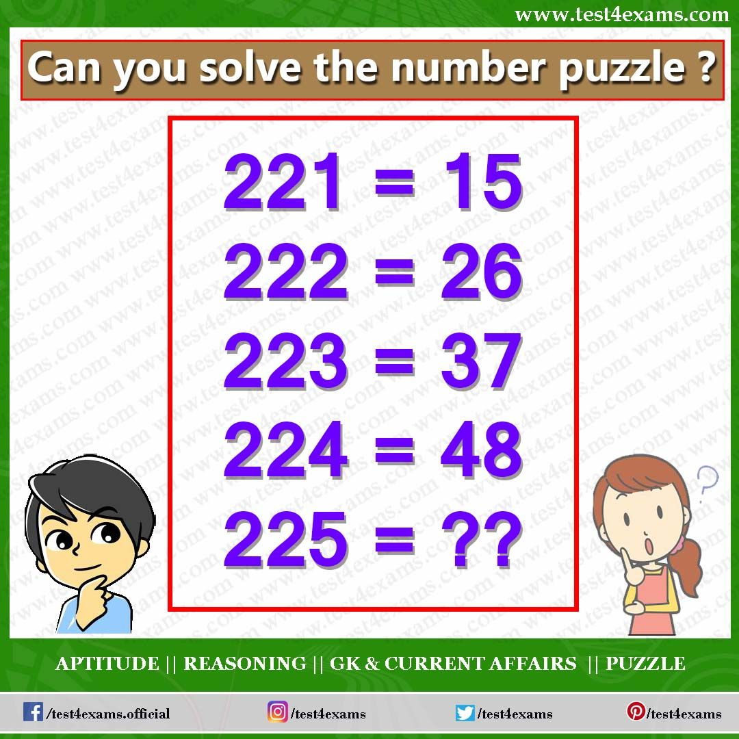 Can You Solve The Number Puzzle 221 15 222 26 223 37 224 48 225 Get More Brain Teaser Puzzle Numb Math Puzzles Brain Teasers Math Genius Maths Puzzles