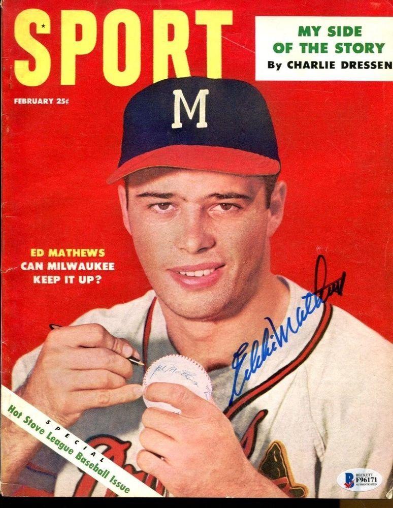 Eddie Mathews Signed 1954 Sport Magazine Autographed Braves Ex Beckett Bas Ebay Link Sports Magazine Sports Braves