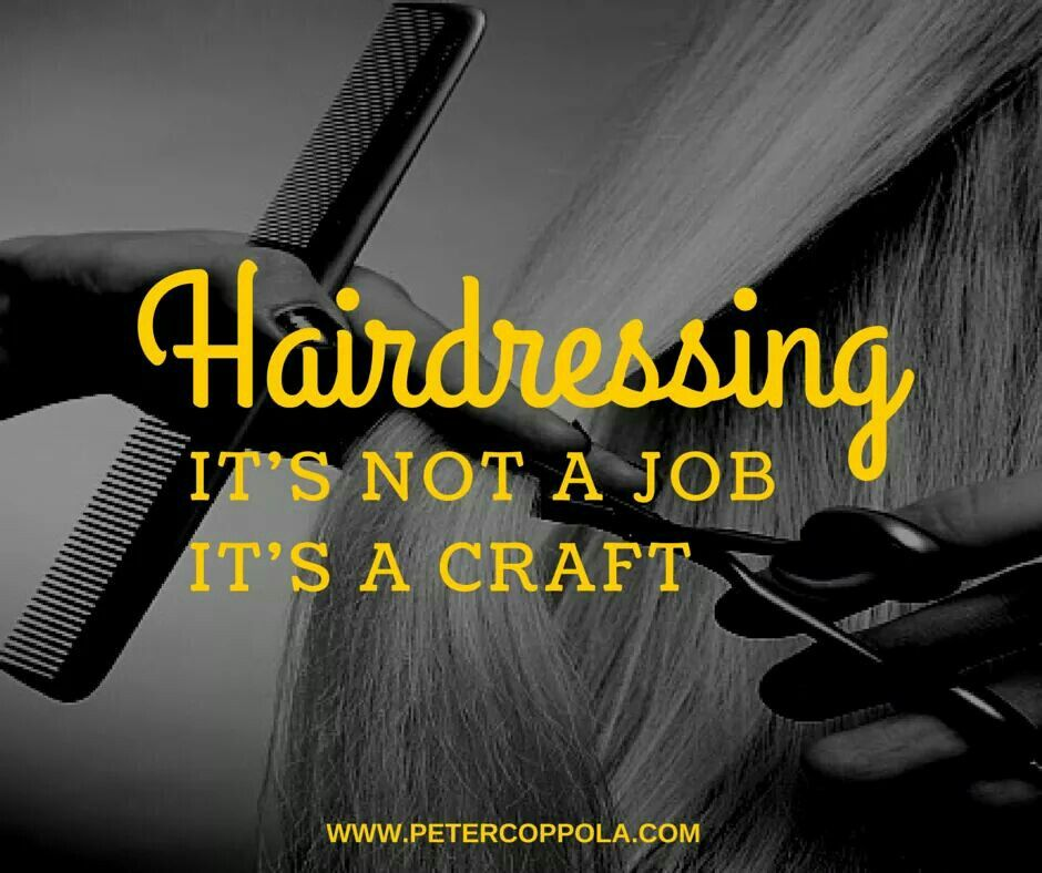 Hairdresser Humor Quotes Image By Angela Robinson Hair Salon