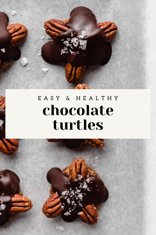 Healthy Chocolate Turtles Recipe Healthy Chocolate Chocolate Recipes Easy Healthy Christmas Desserts