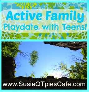 Teens need to have Active Family Playdates, Too!
