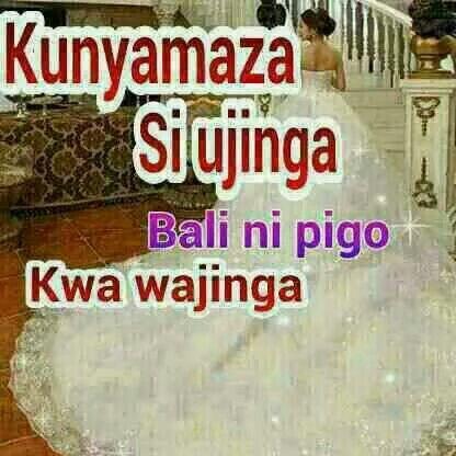 Swahili Wisdom Wisdom Quotes