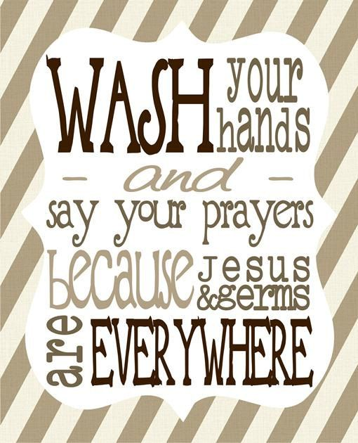 INSTANT DOWNLOAD Printable Wash Your Hands And Say Your
