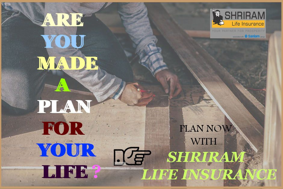 Make a secured life with Shriram Life Insurance. Click to