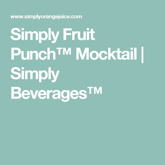 Simply Fruit Punch™ Mocktail | Simply Beverages™