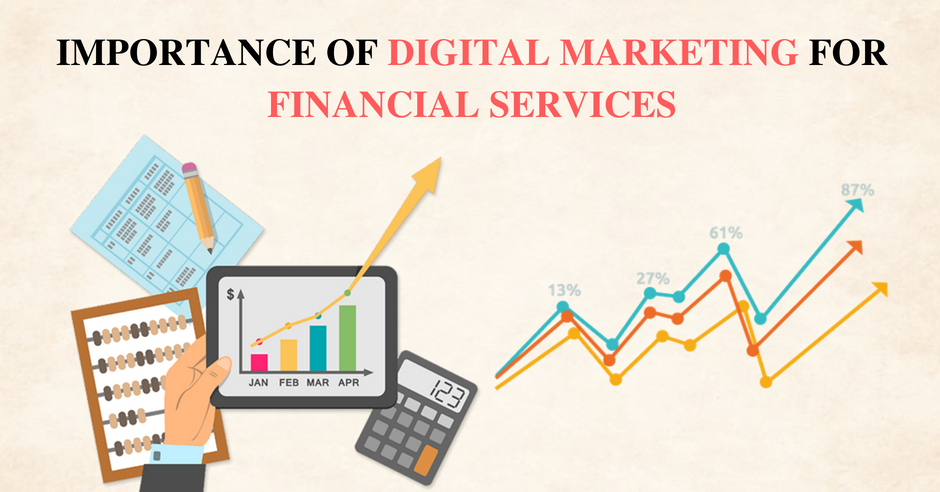 Importance of Digital Marketing for Financial Services