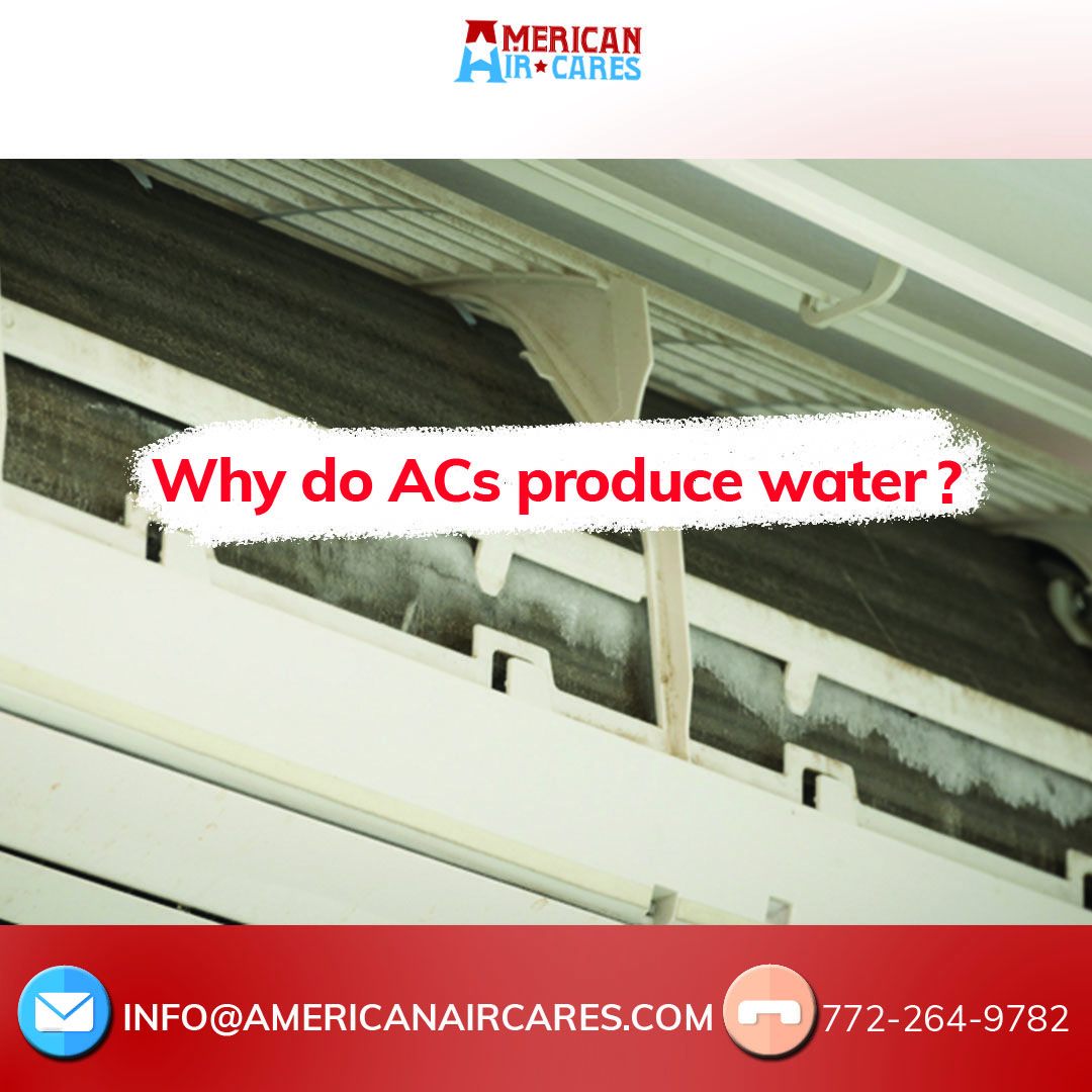 Why do air conditioners produce water? When the hot sweaty