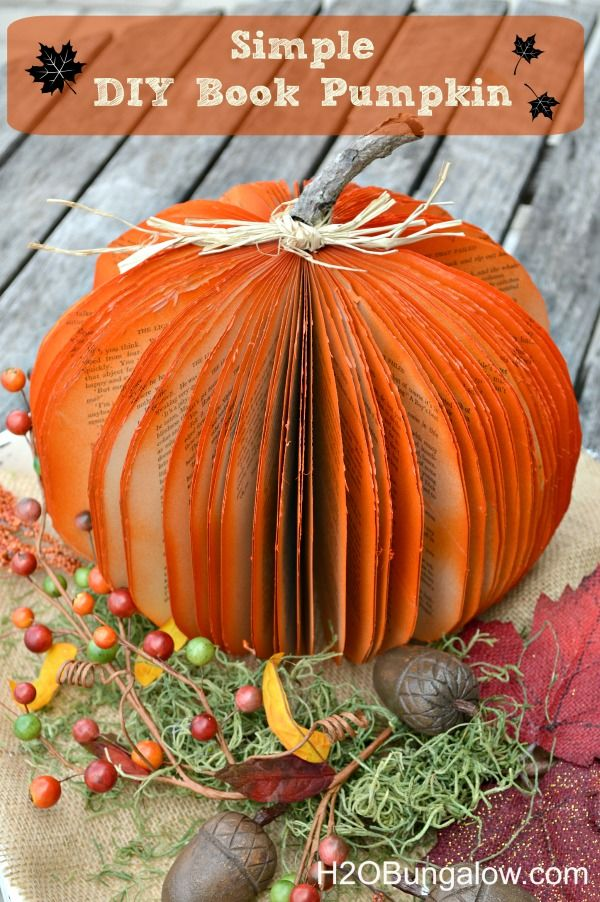 DIY Book Pumpkin Simple diy, Vignettes and Books - how to make simple halloween decorations