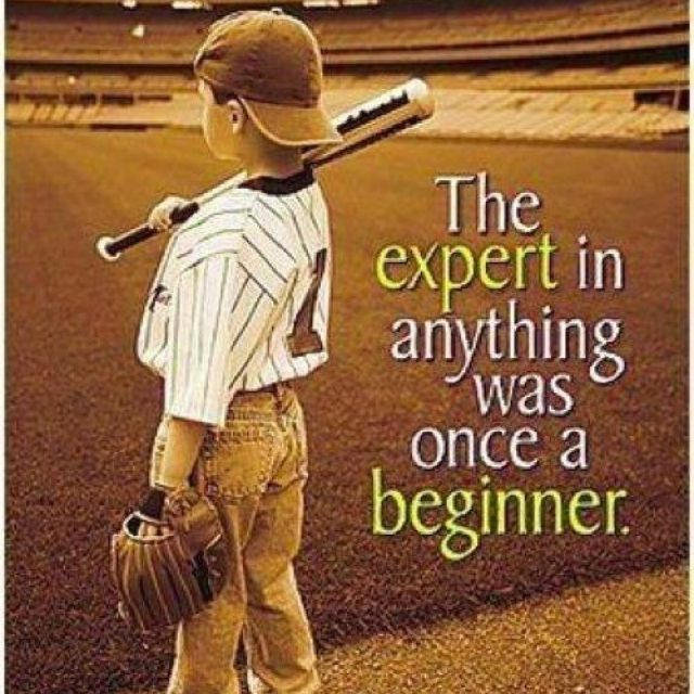 The expert in anything was once a  beginner #sports#quotes#