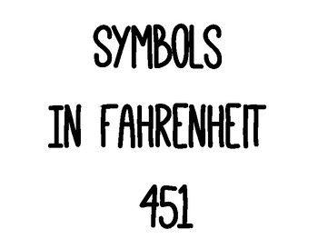 symbols in fahrenheit 451