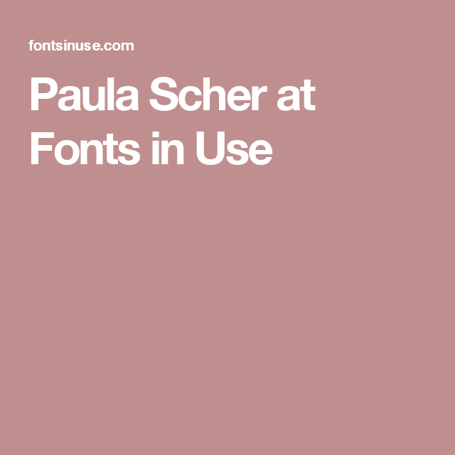 Paula Scher at Fonts in Use