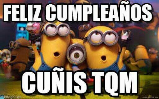 Feliz Cumple Cuñis Feliz Cumpleaños Cuñada Chistoso Feliz Cumpleaños Cuñada Imagenes Wallpaper De Minion