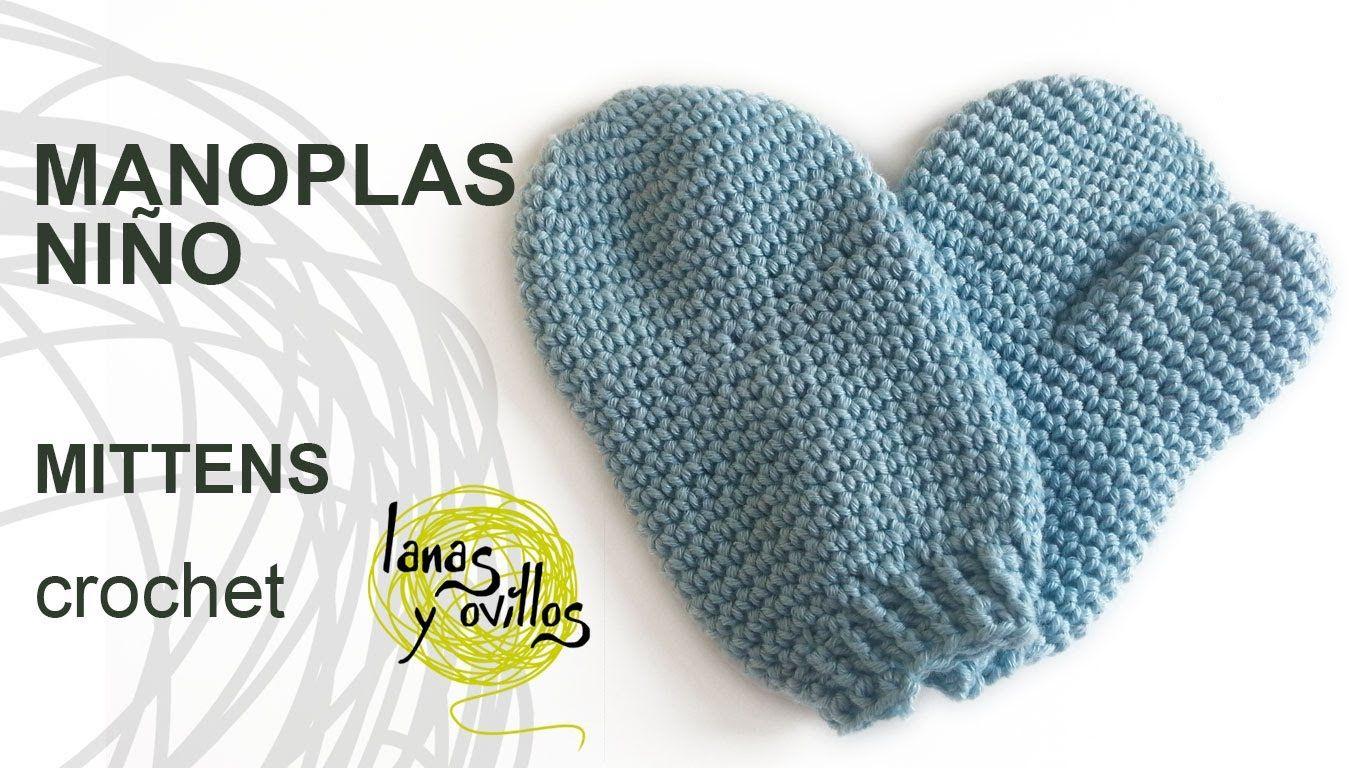 Tutorial Manopla Crochet o Ganchillo Niño Mittens Kid   Crochet y ...