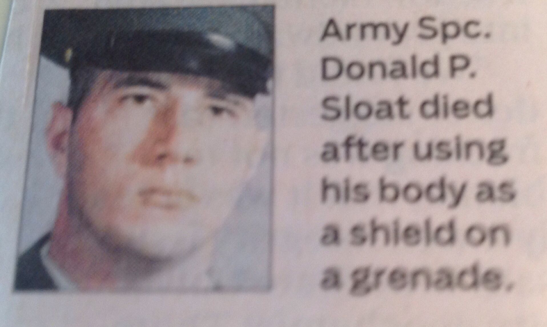 Medal Of Honor Spc. Donald P. Sloat.