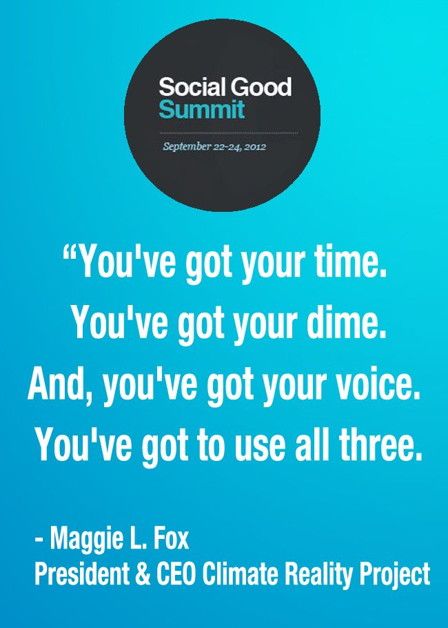 Quotes from the Social Good Summit 2012