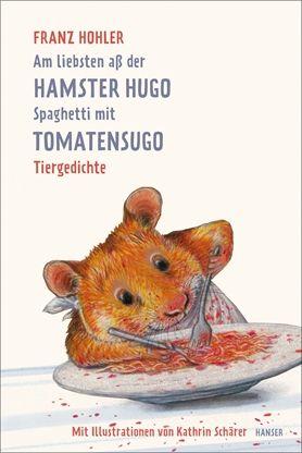 Photo of Am liebsten aß der Hamster Hugo Spaghetti mit Tomatensugo