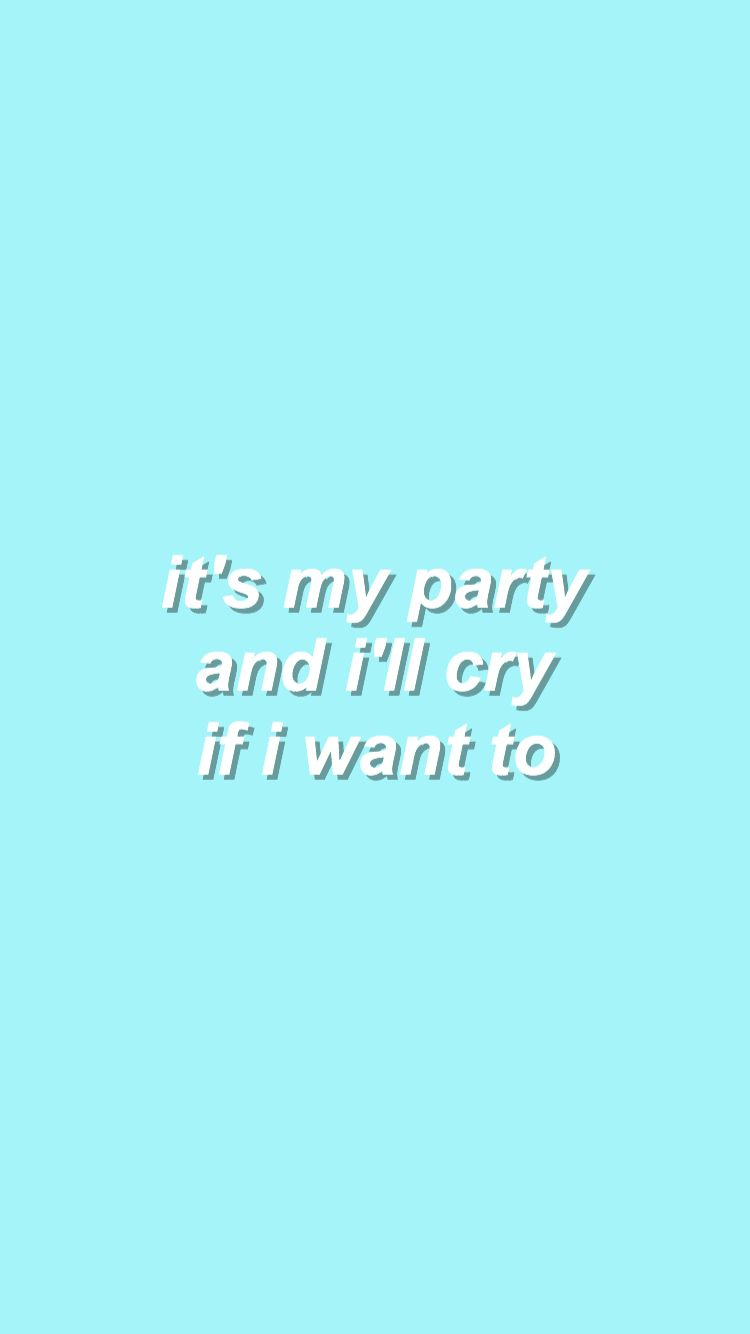 Pity Party Melanie Martinez Song Quotes Quote Aesthetic Cute Quotes