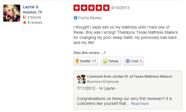 04 10 13 Our First Review On Yelp Http Www Yelp Com Biz Texas Mattress Makers Houston Yelp Reviews Customer Appreciation Poor Sleep