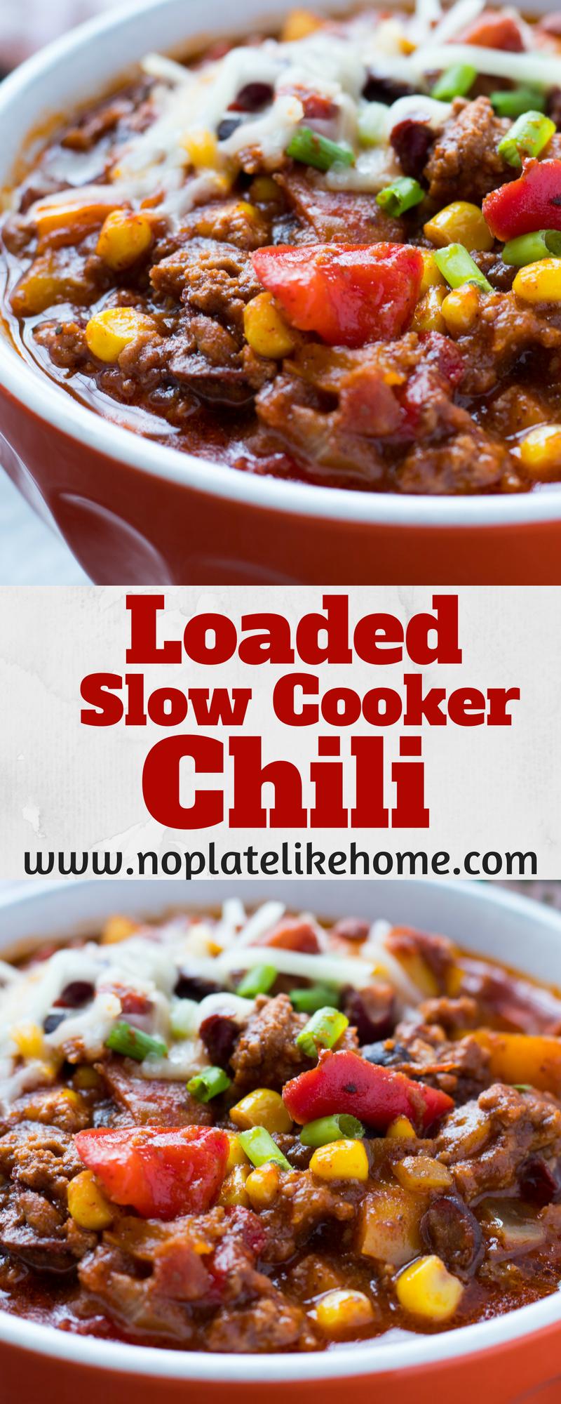 Easy Loaded Easy Slow Cooker Santa Fe Chili Chilirecipe