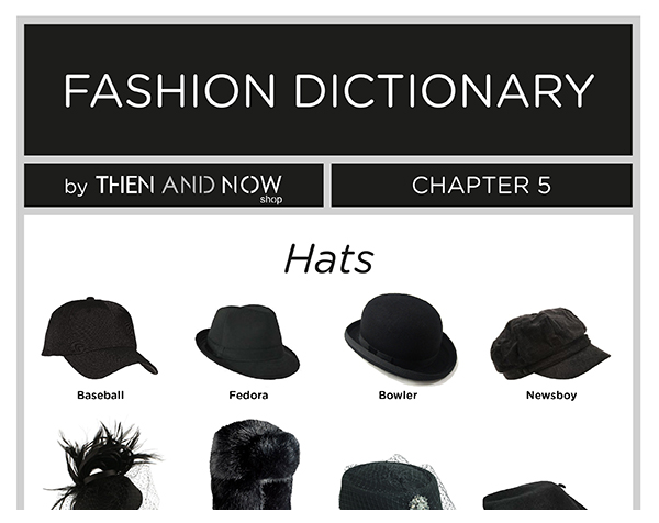 767de522e7c60 All Types of Hats in a friendly and easy to read Infographic. Browse our  Fashion Dictionary to know more about all Fashion Clothing.