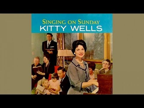 Kitty Wells - The Footsteps Of My Lord - YouTube