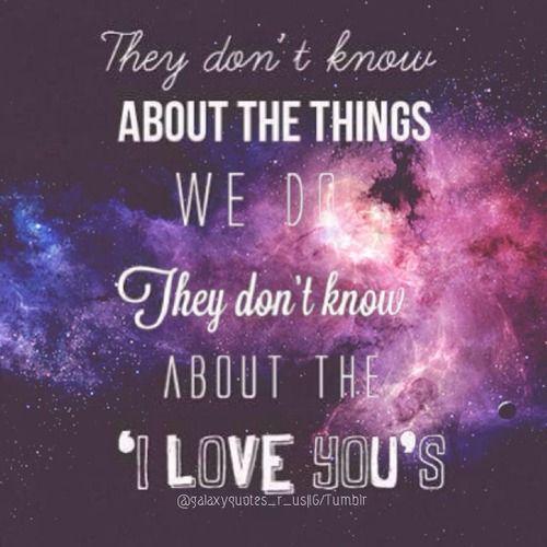 Galaxy Quotes Tumblr | ... galaxy lyrics music typography ...