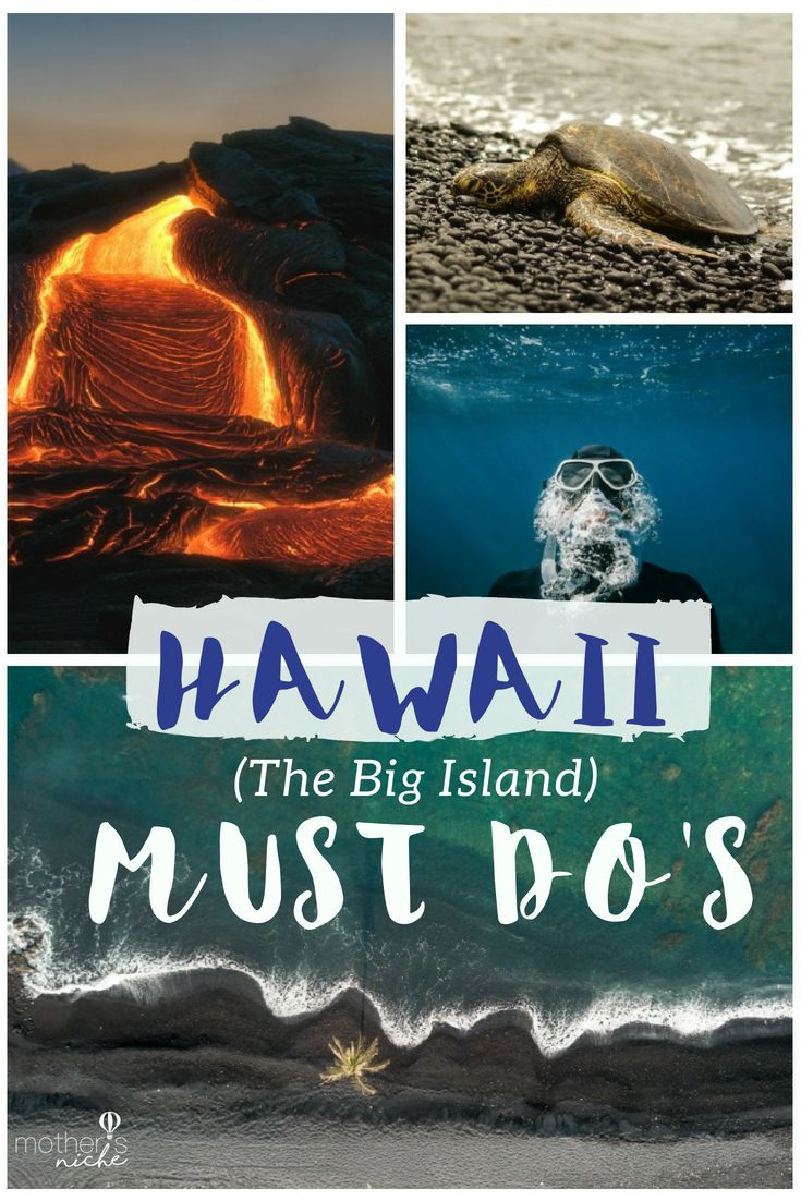 Everything you must see and do on the Big Island Hawaii