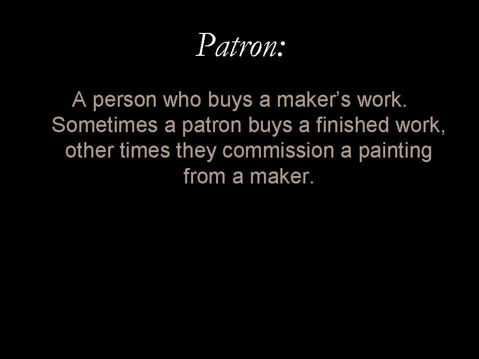 Glossary entry: 'Patron'