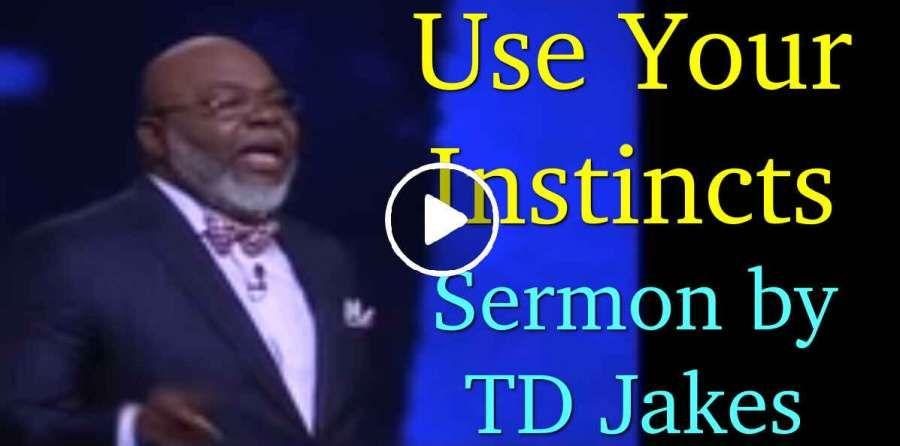Td Jakes Sermons 2019 This Week