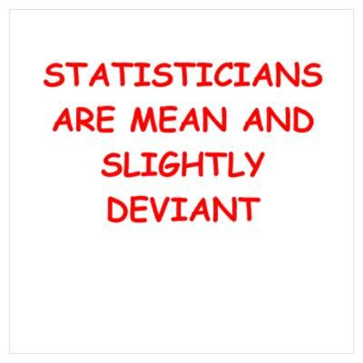 Funny Math Joke Statistics Math Humor Math Jokes Math Quotes
