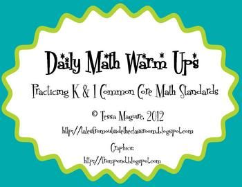 Free, K-1 math warm ups aligned to Common Core.