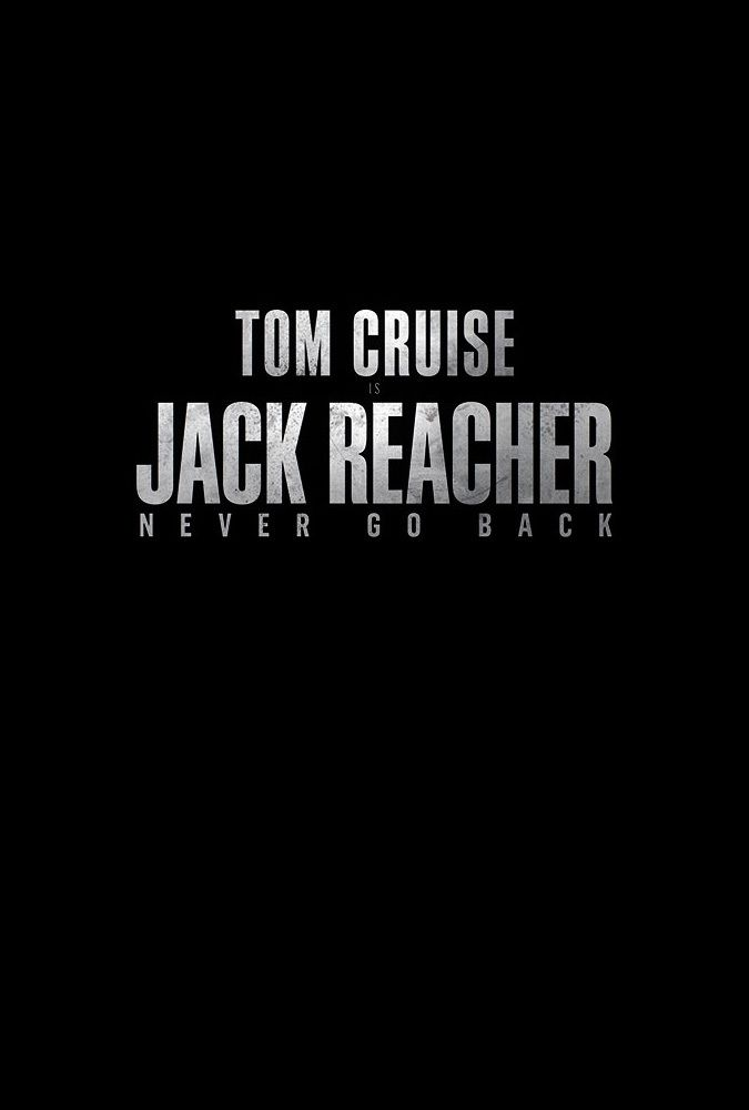 The Jack Reacher Never Go Back 2012 Movie Download