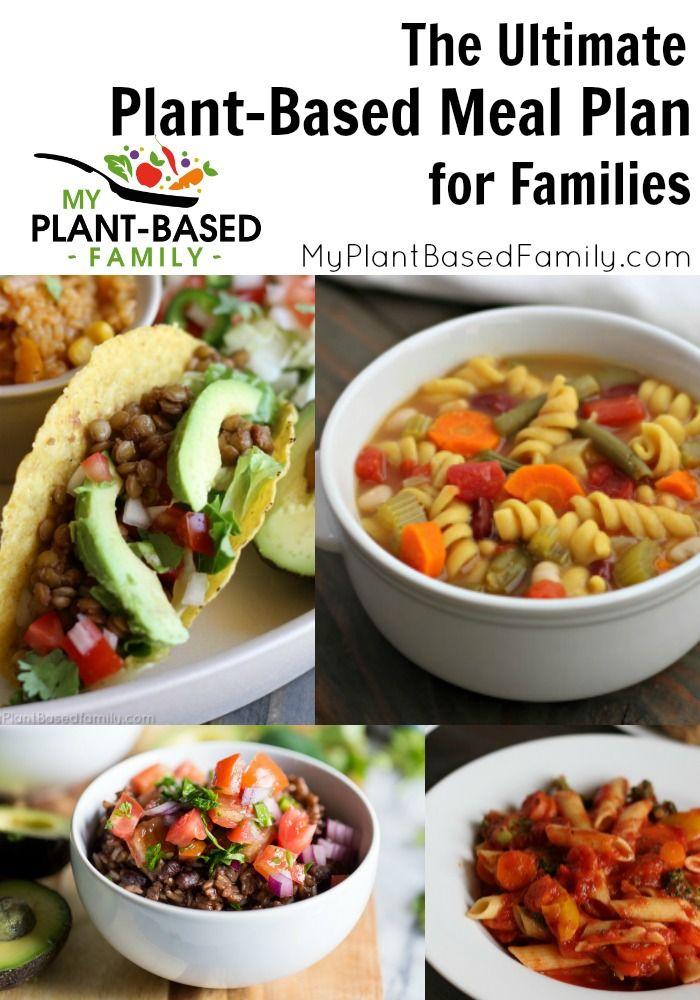Ultimativer pflanzlicher Ernährungsplan für Familien   – Plant-Based Meal Plans