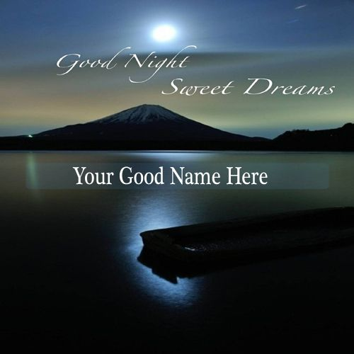 Write Name On Good Night Sweet Dream Wishes Online Good Night Sweet Dreams Wish Online Sweet Dreams
