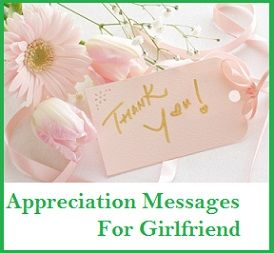 Appreciation Messages  Girlfriend  Appreciation Messages Notes