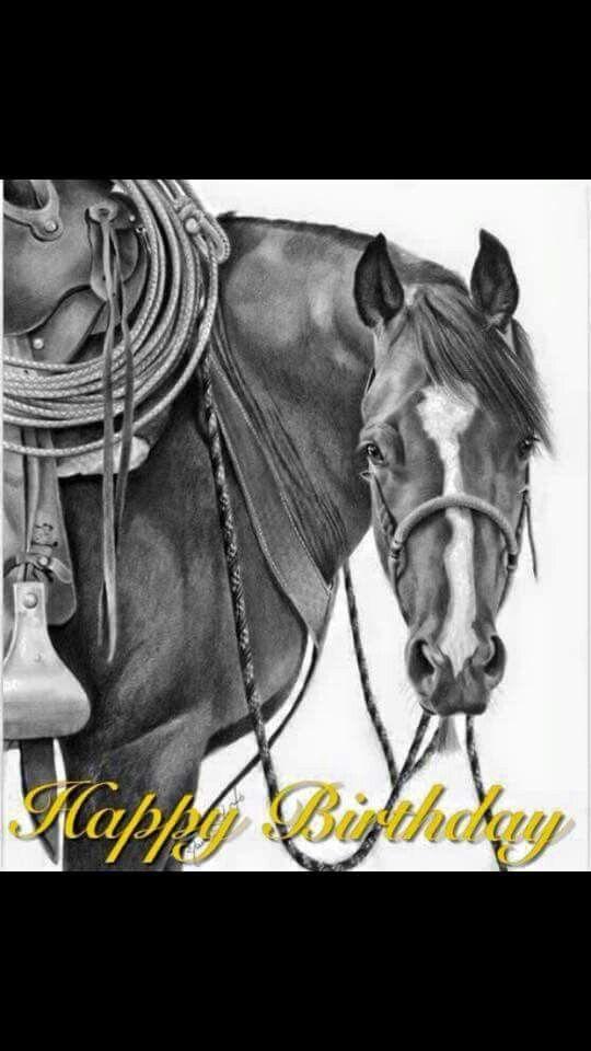Happy Birthday Happy Birthday Cowboy Happy Birthday Horse
