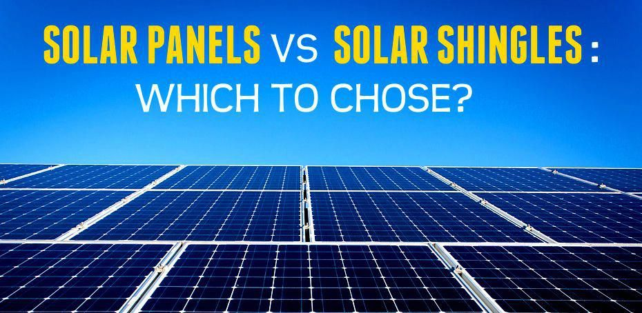 In This Article We Compare Solar Panels And Solar Shingles Against Various Criteria To Determine Which Is A Bett Solar Shingles Solar Panels Best Solar Panels