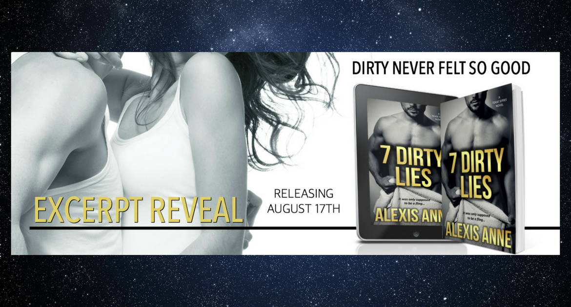 Excerpt Reveal 7 Dirty Lies By Alexis Anne Naughty Book Blog