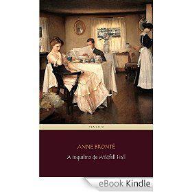 A Inquilina De Wildfell Hall E Book Amantes De La Lectura Lectura Amantes