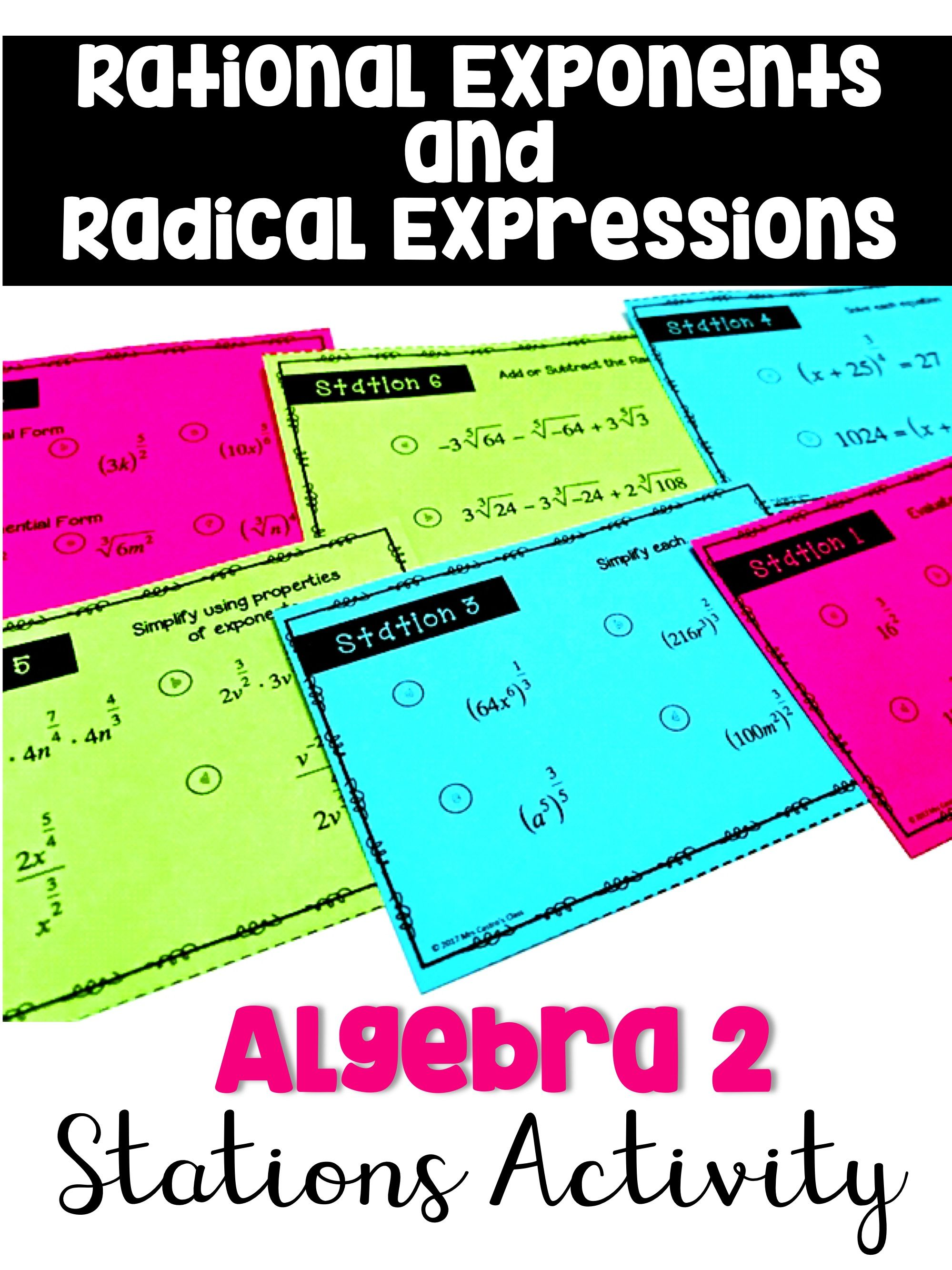 Rational Exponents And Radical Expressions Stations