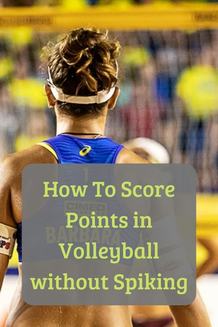 How to score points in volleyball without spiking
