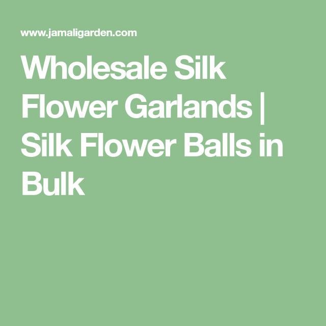 Wholesale silk flower garlands silk flower balls in bulk wholesale silk flower garlands silk flower balls in bulk mightylinksfo Choice Image