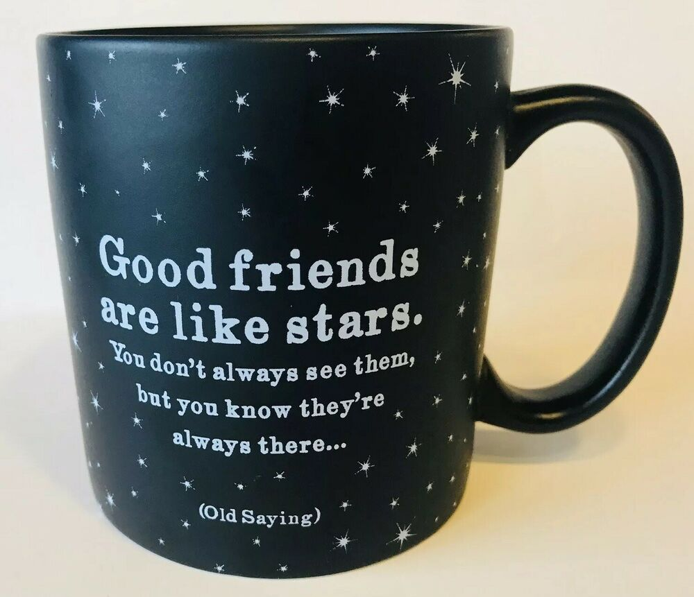 Details About Good Friends Are Like Stars Coffee Quotable