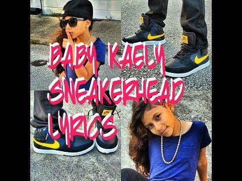 mattyb or baby kaely 13 38 baby kaely sneakerhead lyrics