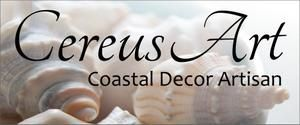 Cereus Art - Coastal Decor Artisan
