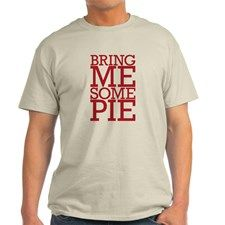 bring me some pie Light T-Shirt for