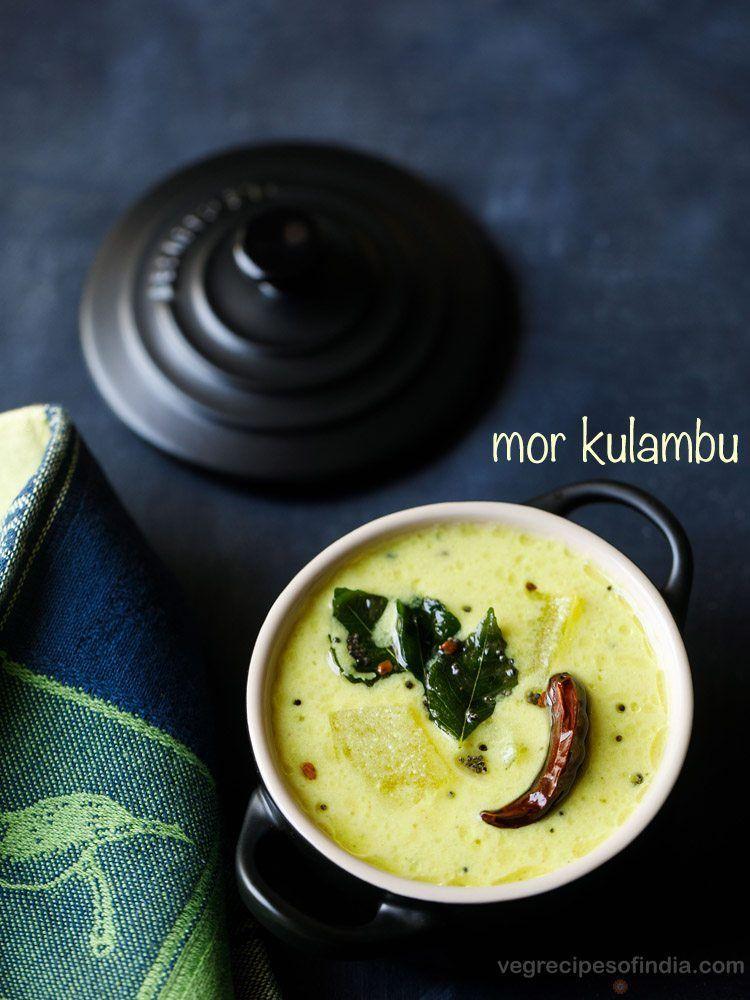 Mor Kulambu Recipe Indian Food Recipes Kulambu Recipe Indian Food Recipes Vegetarian