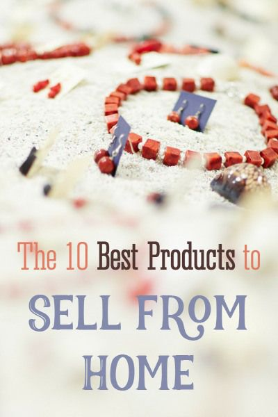 The Best Products To Sell From Home Minimal Investment Required
